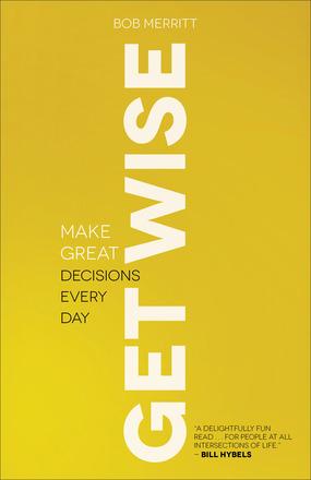 Get Wise by Bob Merritt